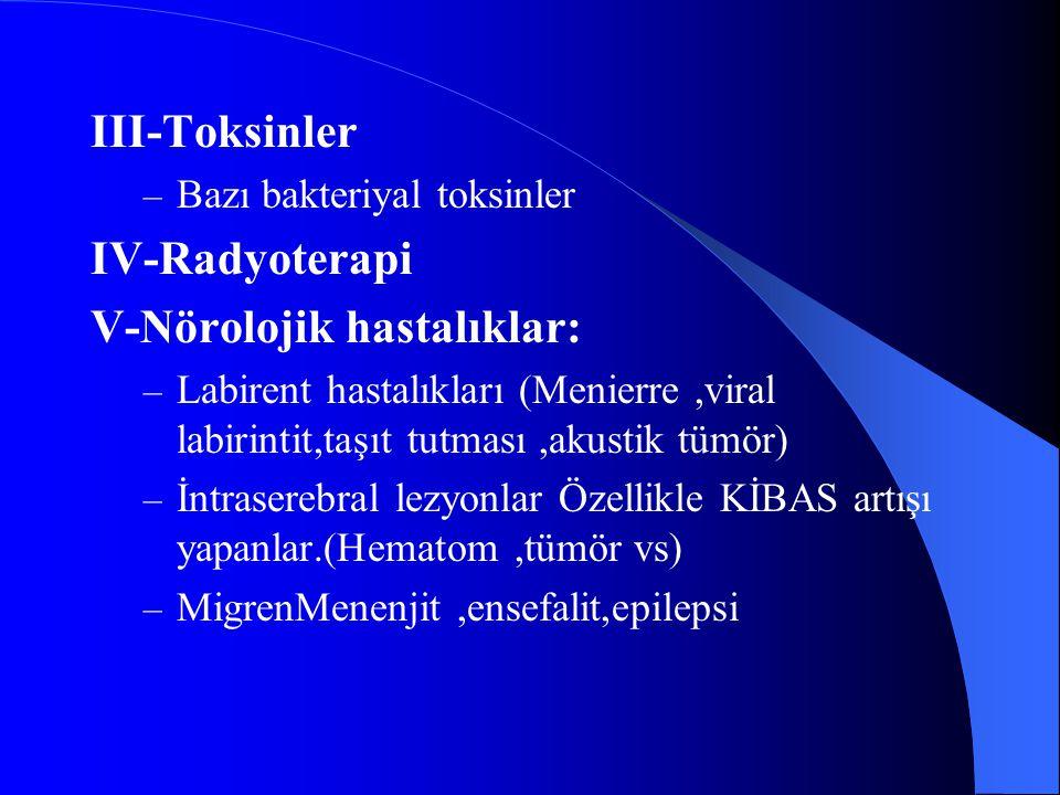 V-Nörolojik hastalıklar: