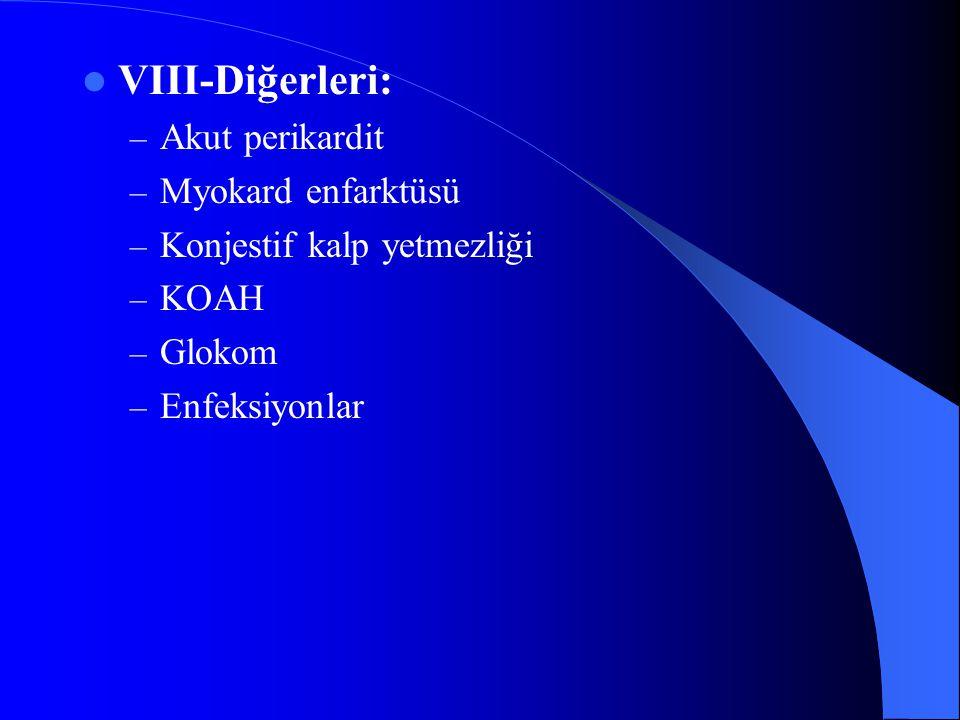VIII-Diğerleri: Akut perikardit Myokard enfarktüsü