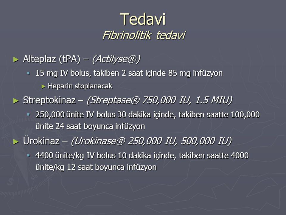 Tedavi Fibrinolitik tedavi