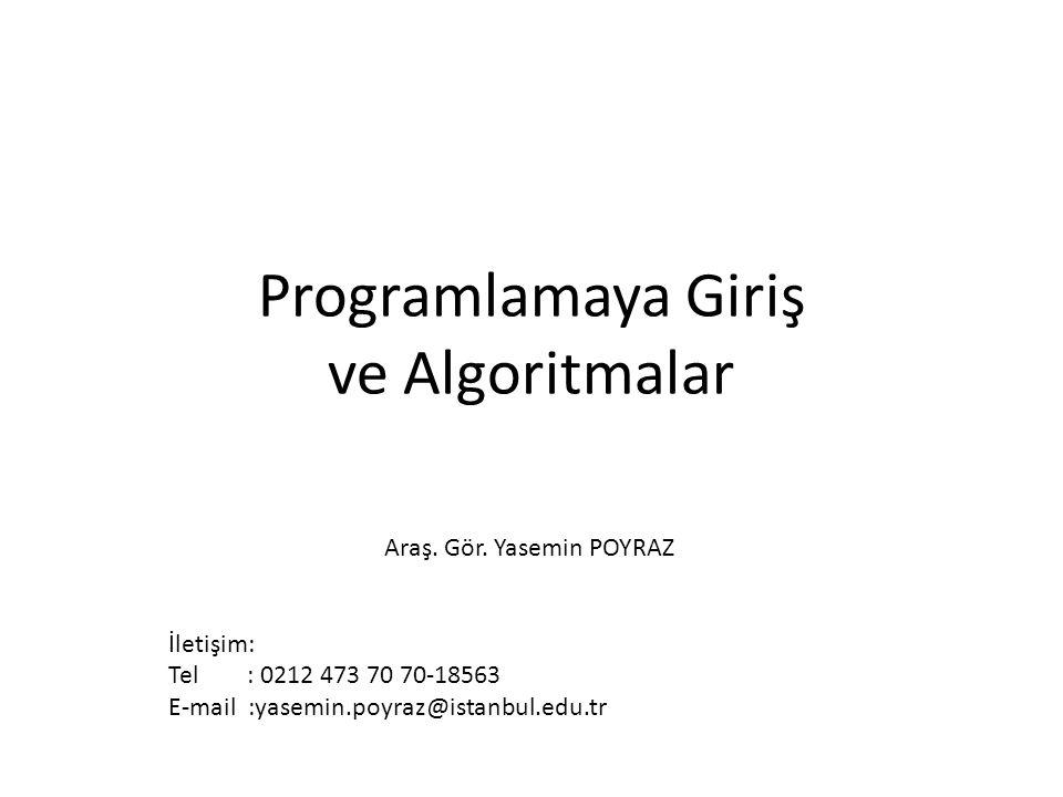 Programlamaya Giriş ve Algoritmalar