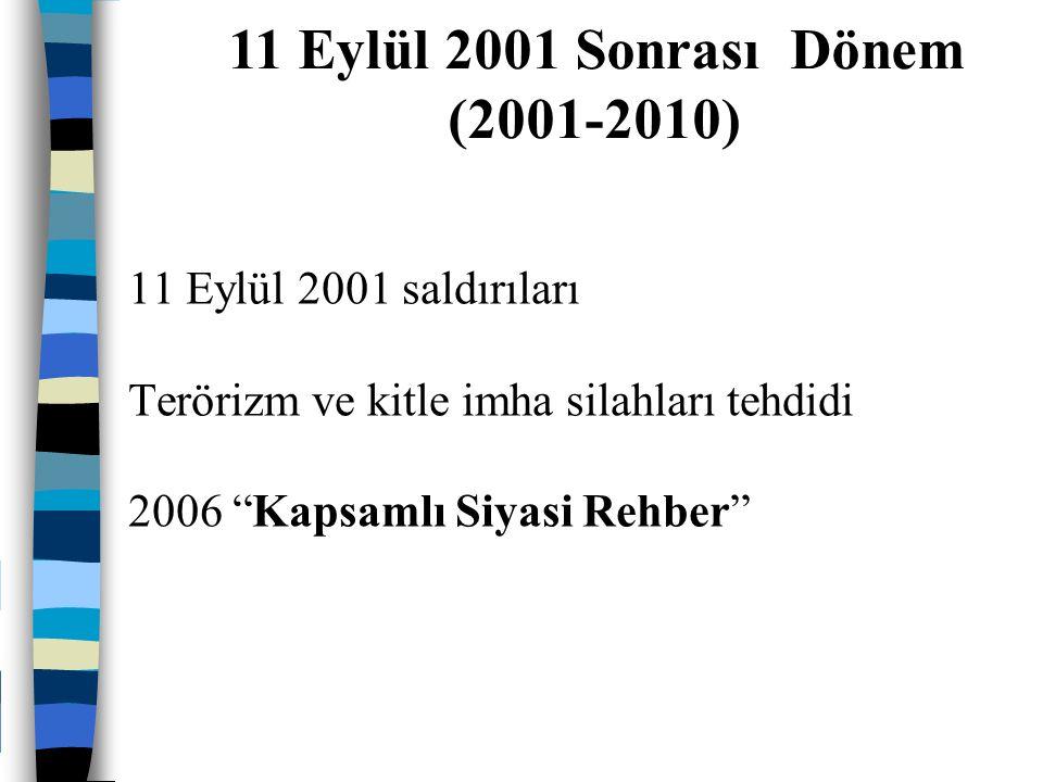 11 Eylül 2001 Sonrası Dönem (2001-2010)