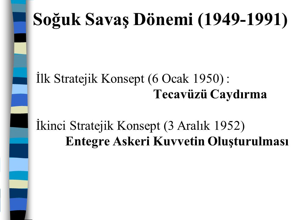 Soğuk Savaş Dönemi (1949-1991)