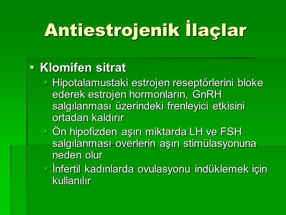 Antiestrojenik İlaçlar