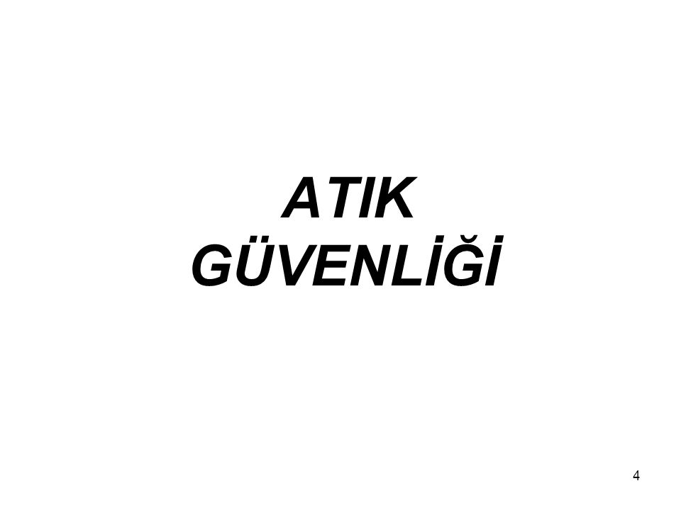 ATIK GÜVENLİĞİ