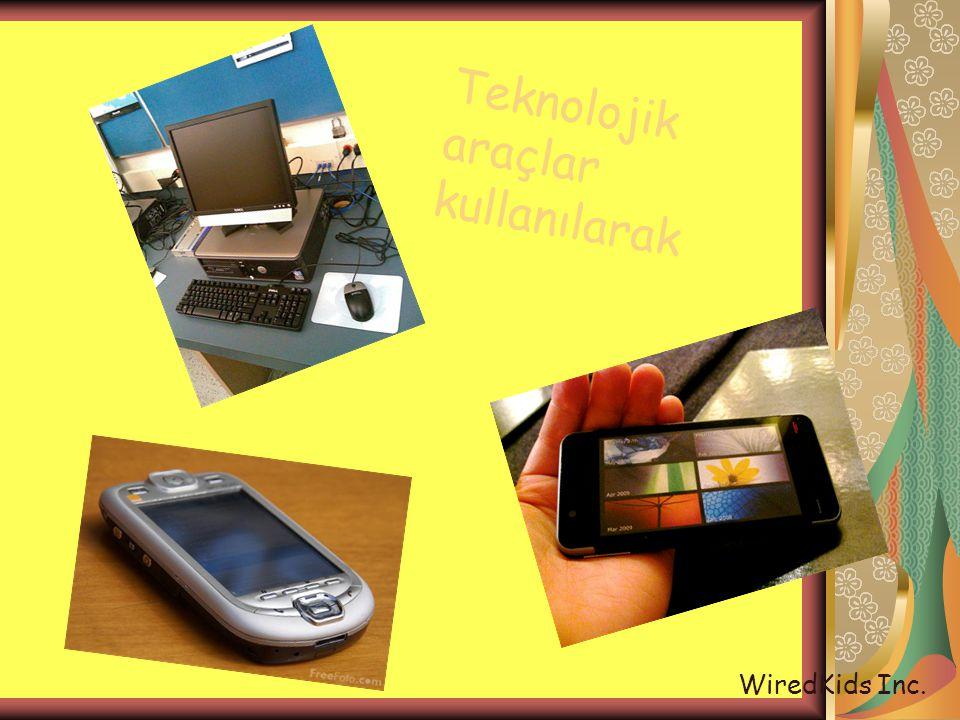 Teknolojik araçlar kullanılarak