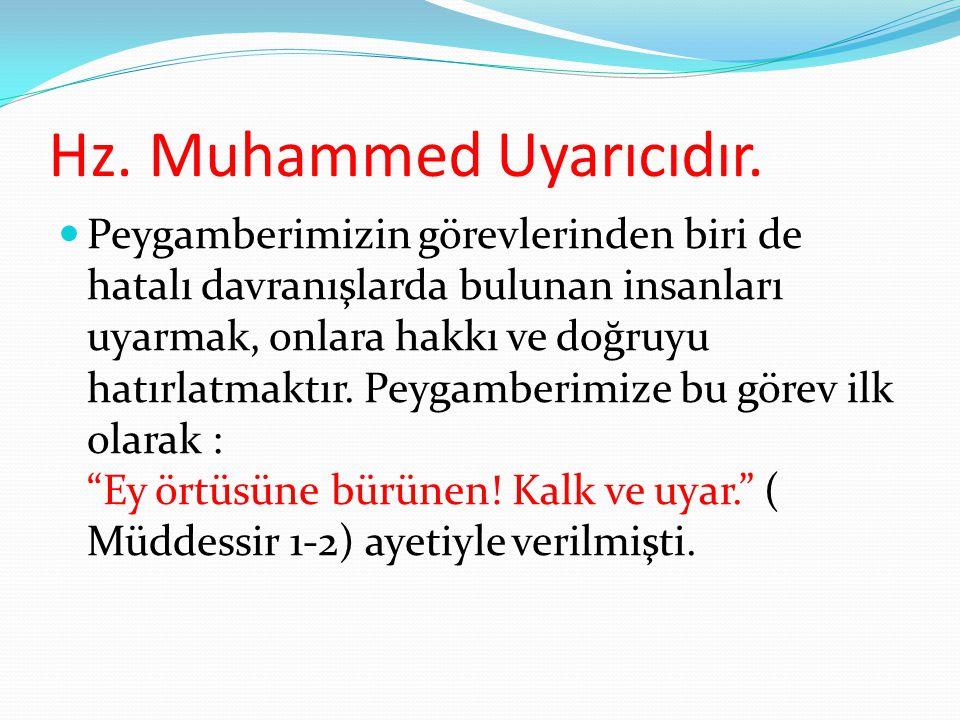 Hz. Muhammed Uyarıcıdır.