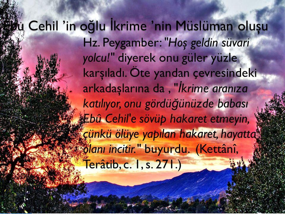 Ebu Cehil 'in oğlu İkrime 'nin Müslüman oluşu
