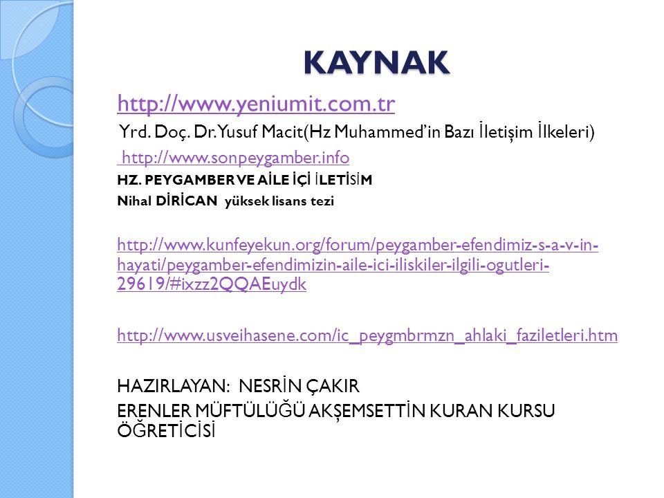 KAYNAK http://www.yeniumit.com.tr