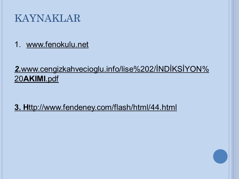 KAYNAKLAR www.fenokulu.net