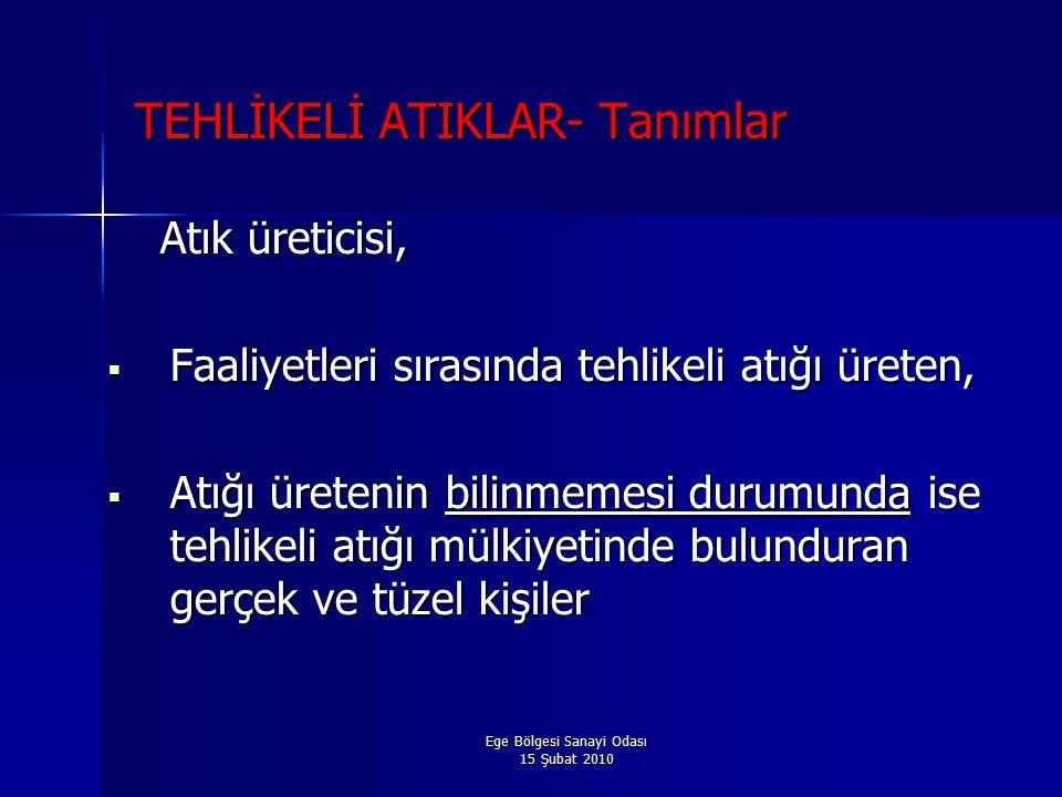 TEHLİKELİ ATIKLAR- Tanımlar