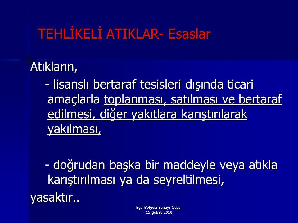 TEHLİKELİ ATIKLAR- Esaslar