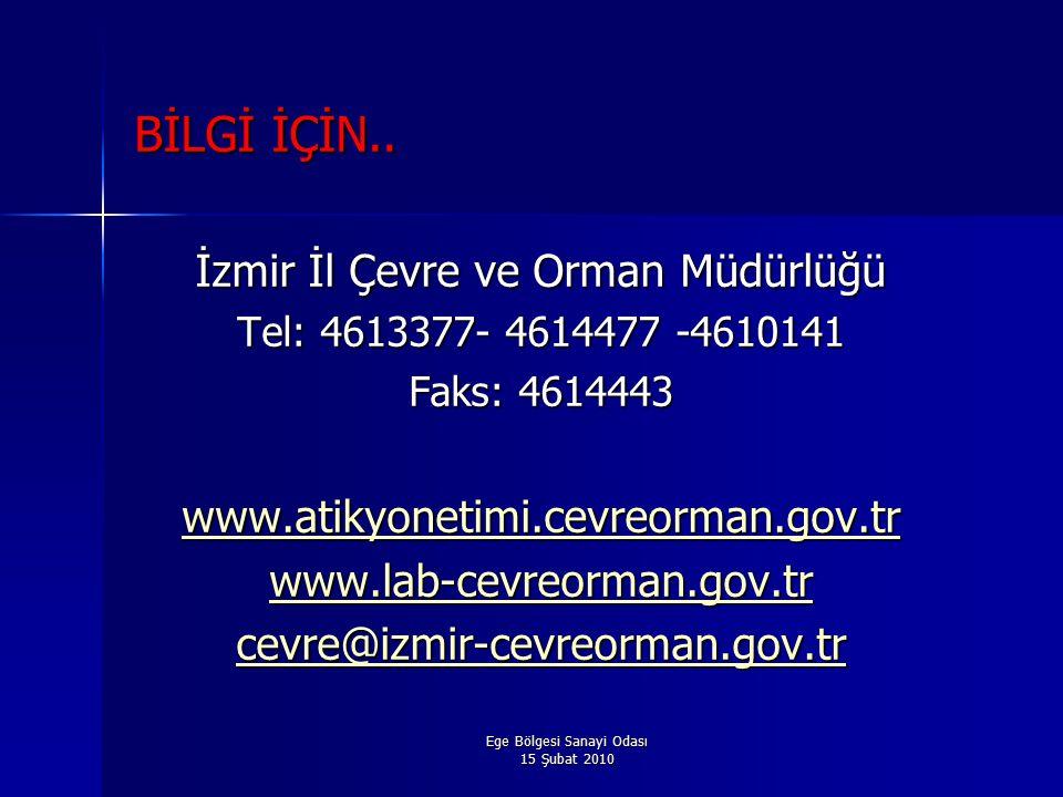 BİLGİ İÇİN.. İzmir İl Çevre ve Orman Müdürlüğü