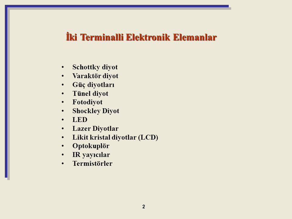 İki Terminalli Elektronik Elemanlar