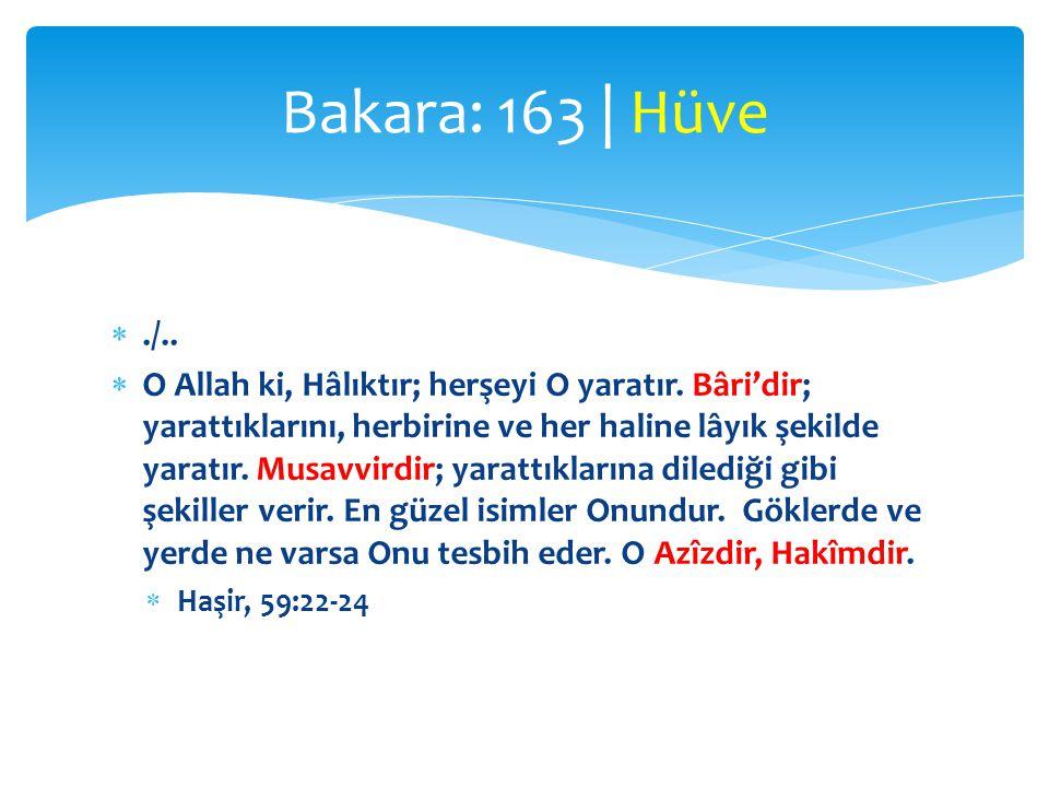 Bakara: 163 | Hüve ./..