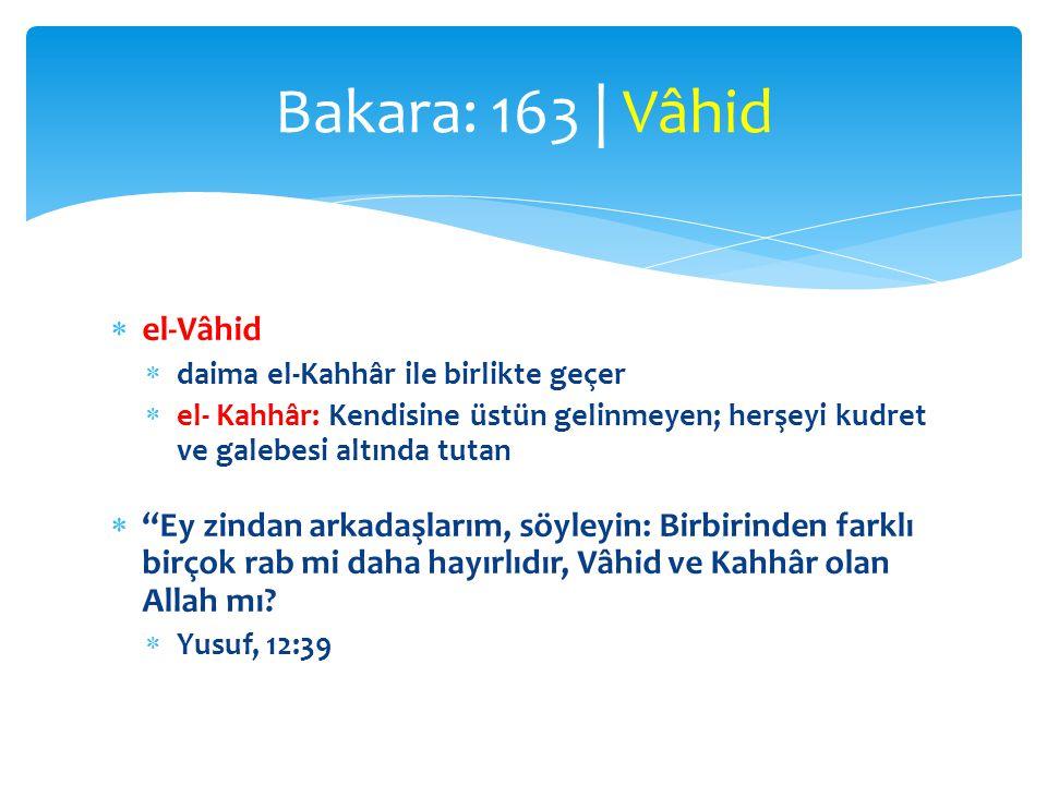 Bakara: 163 | Vâhid el-Vâhid