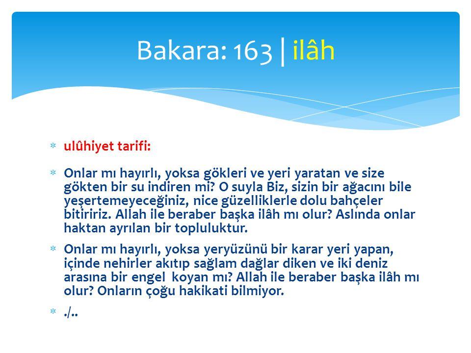 Bakara: 163 | ilâh ulûhiyet tarifi: