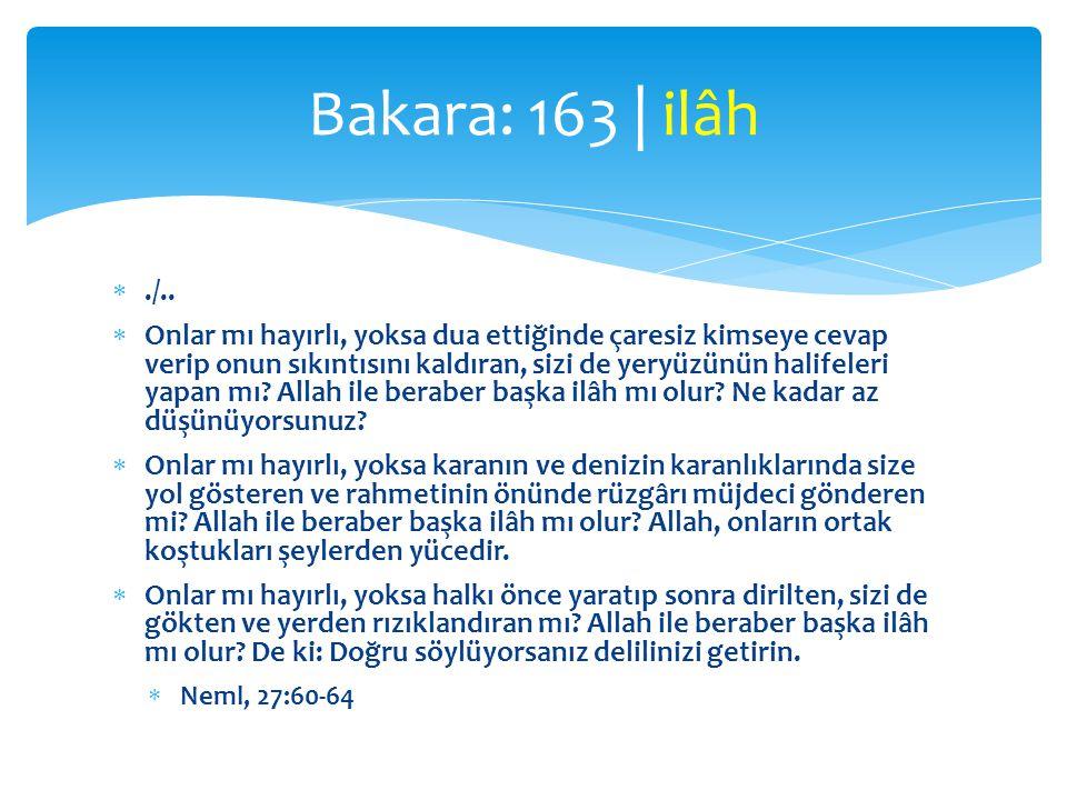 Bakara: 163 | ilâh ./..