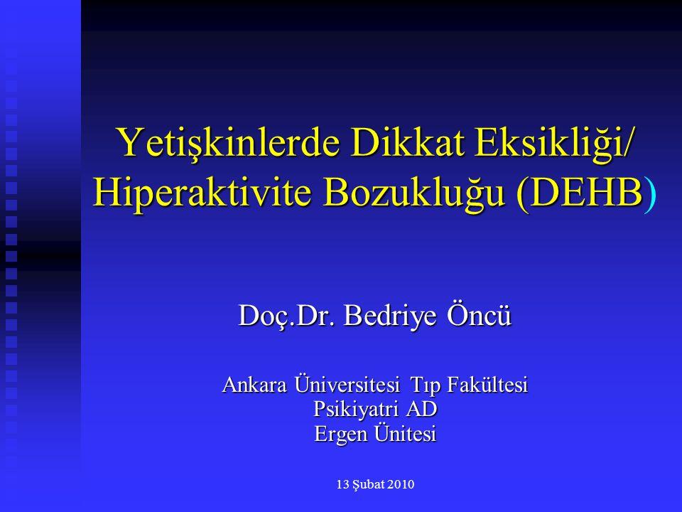 Yetişkinlerde Dikkat Eksikliği/ Hiperaktivite Bozukluğu (DEHB)