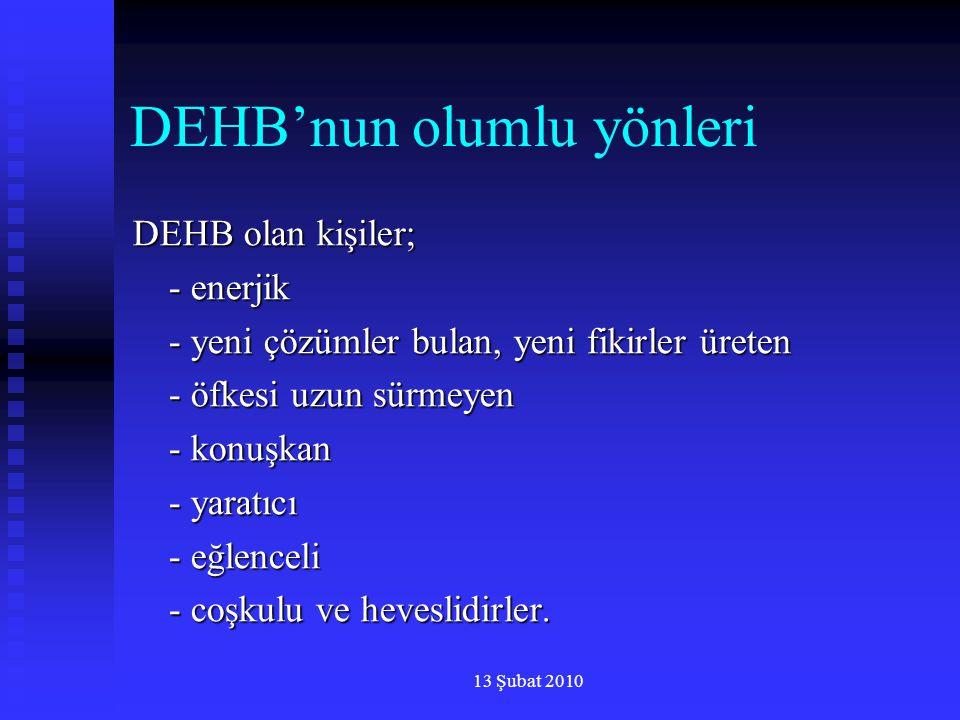 DEHB'nun olumlu yönleri