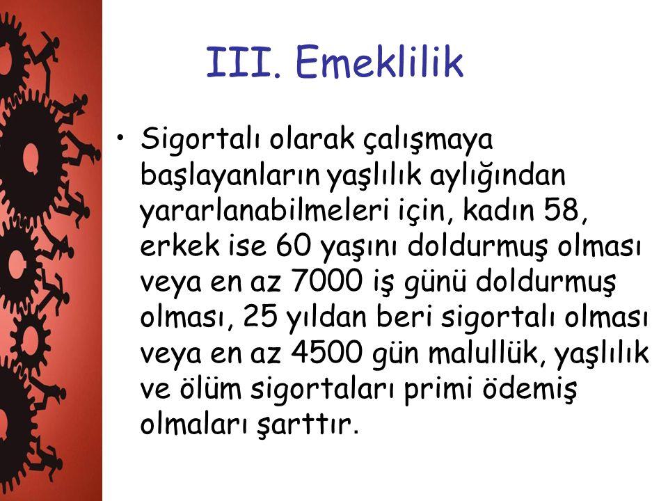 III. Emeklilik