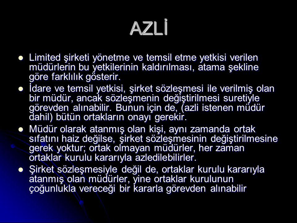 AZLİ Limited şirketi yönetme ve temsil etme yetkisi verilen müdürlerin bu yetkilerinin kaldırılması, atama şekline göre farklılık gösterir.
