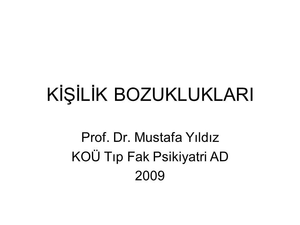 Prof. Dr. Mustafa Yıldız KOÜ Tıp Fak Psikiyatri AD 2009