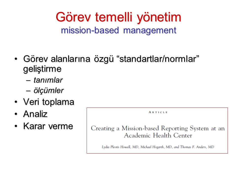 Görev temelli yönetim mission-based management