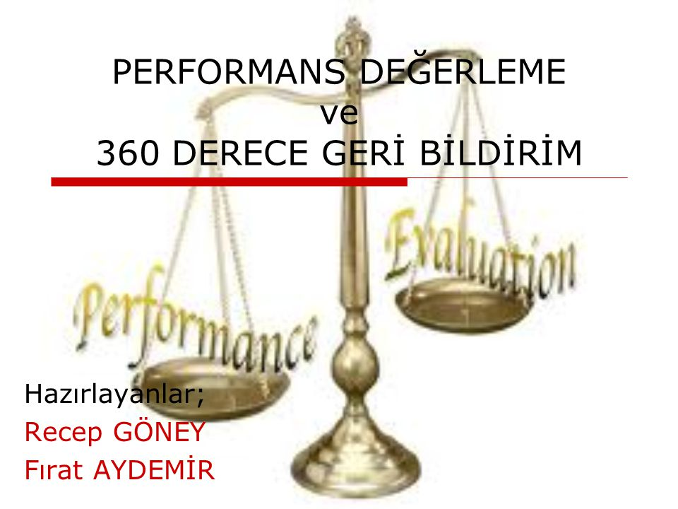PERFORMANS DEĞERLEME ve 360 DERECE GERİ BİLDİRİM