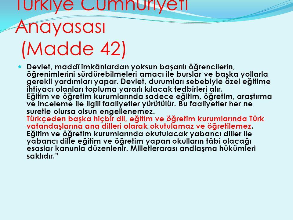 Türkiye Cumhuriyeti Anayasası (Madde 42)