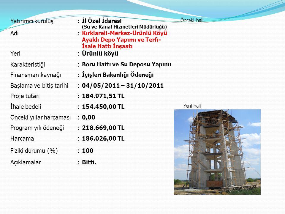 Başlama ve bitiş tarihi 04/05/2011 – 31/10/2011 Proje tutarı