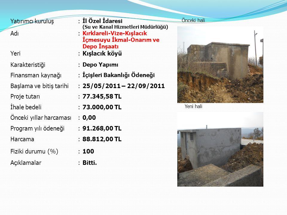 Başlama ve bitiş tarihi 25/05/2011 – 22/09/2011 Proje tutarı