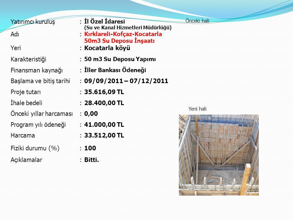 Başlama ve bitiş tarihi 09/09/2011 – 07/12/2011 Proje tutarı