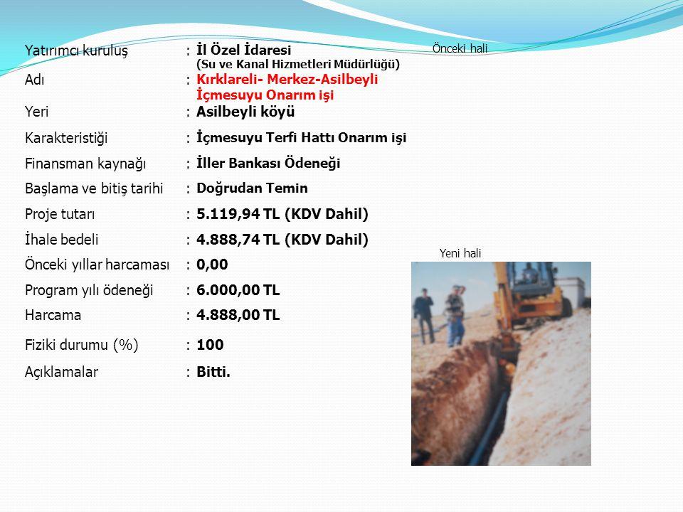 Başlama ve bitiş tarihi Proje tutarı 5.119,94 TL (KDV Dahil)