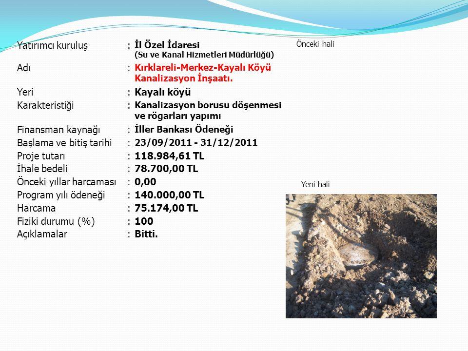 Başlama ve bitiş tarihi Proje tutarı 118.984,61 TL İhale bedeli