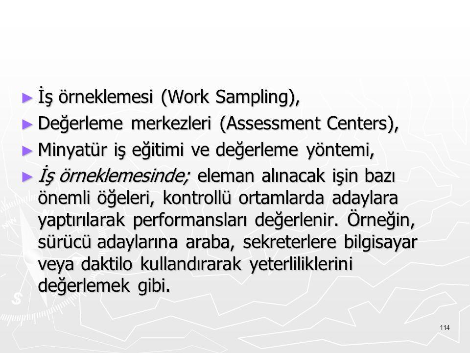 İş örneklemesi (Work Sampling),