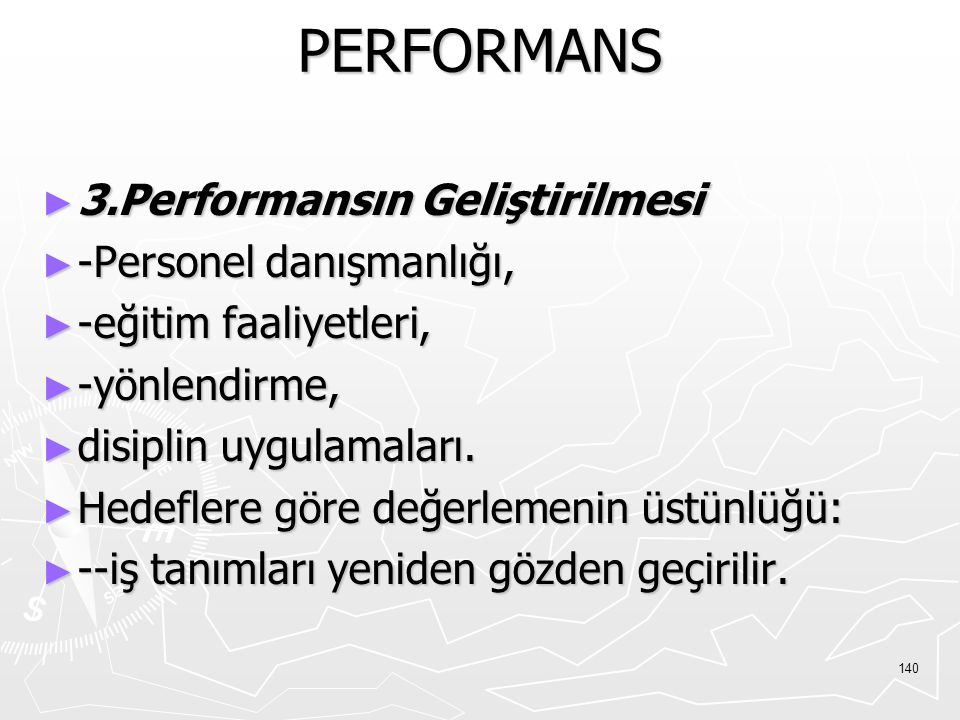 PERFORMANS 3.Performansın Geliştirilmesi -Personel danışmanlığı,