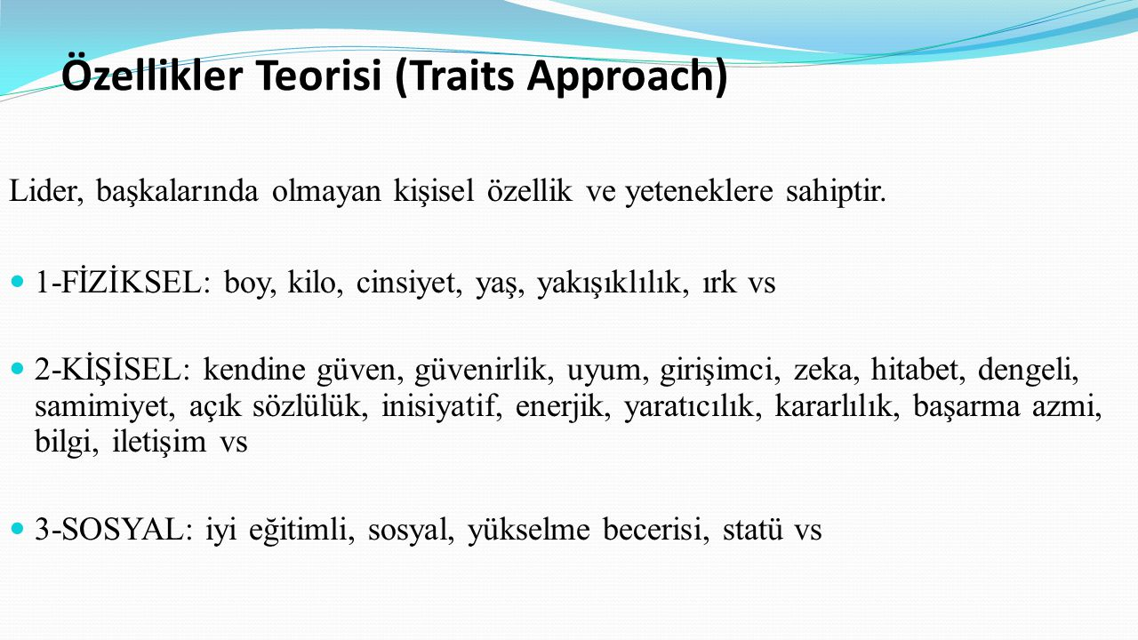 Özellikler Teorisi (Traits Approach)