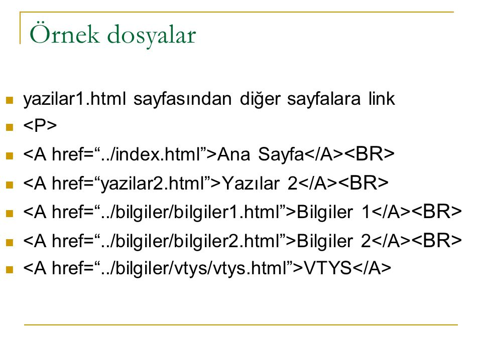 Örnek dosyalar yazilar1.html sayfasından diğer sayfalara link