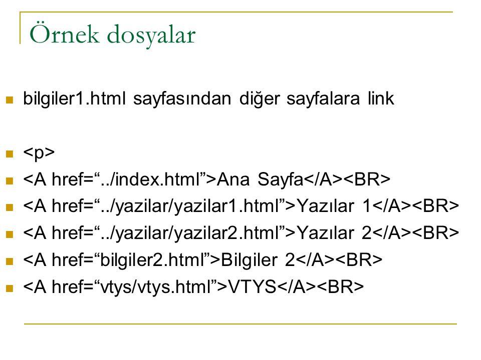 Örnek dosyalar bilgiler1.html sayfasından diğer sayfalara link