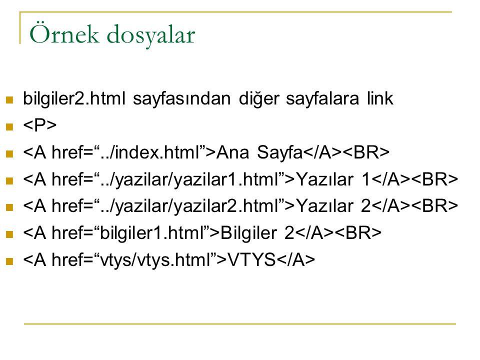 Örnek dosyalar bilgiler2.html sayfasından diğer sayfalara link