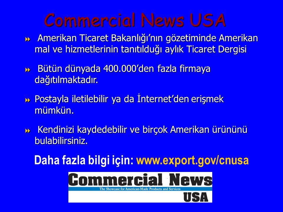 Daha fazla bilgi için: www.export.gov/cnusa