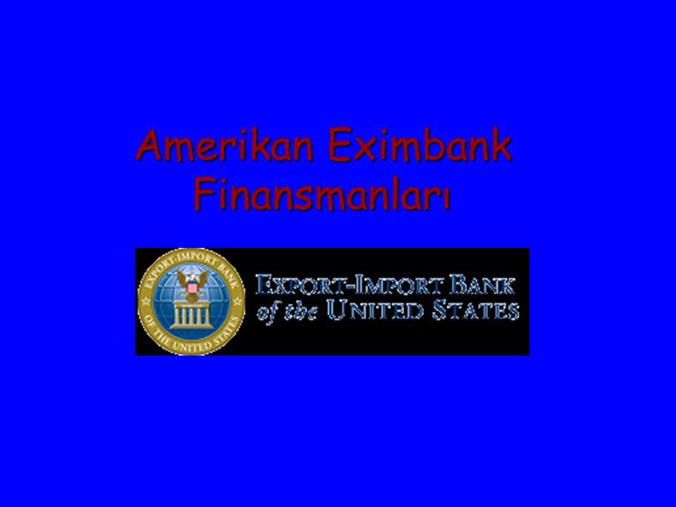 Amerikan Eximbank Finansmanları