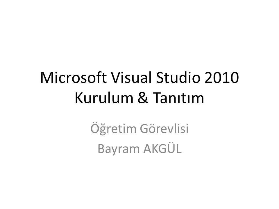 Microsoft Visual Studio 2010 Kurulum & Tanıtım