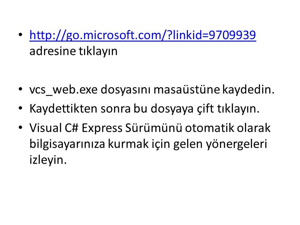 http://go.microsoft.com/ linkid=9709939 adresine tıklayın