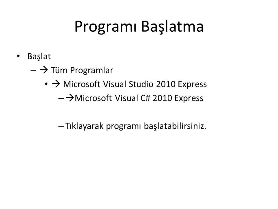 Programı Başlatma Başlat  Tüm Programlar
