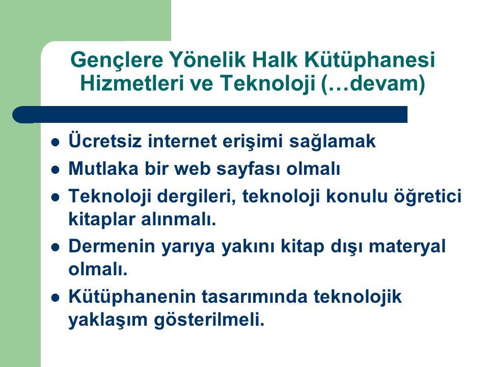 Gençlere Yönelik Halk Kütüphanesi Hizmetleri ve Teknoloji (…devam)