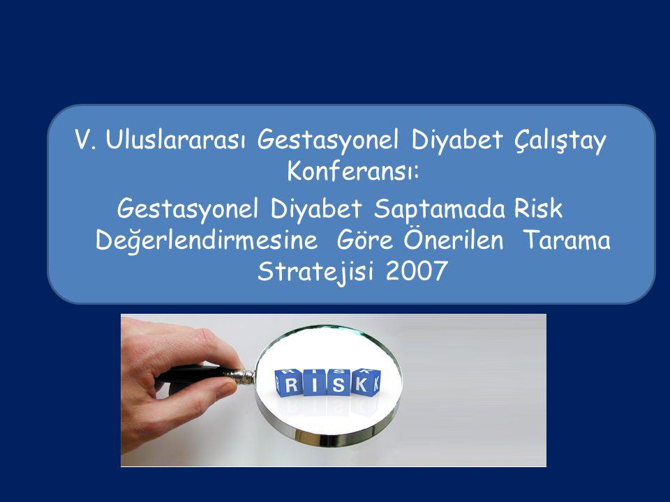 V. Uluslararası Gestasyonel Diyabet Çalıştay Konferansı: