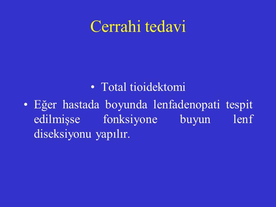 Cerrahi tedavi Total tioidektomi