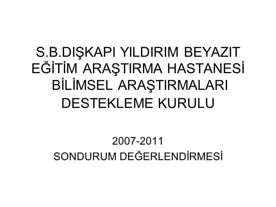 2007-2011 SONDURUM DEĞERLENDİRMESİ