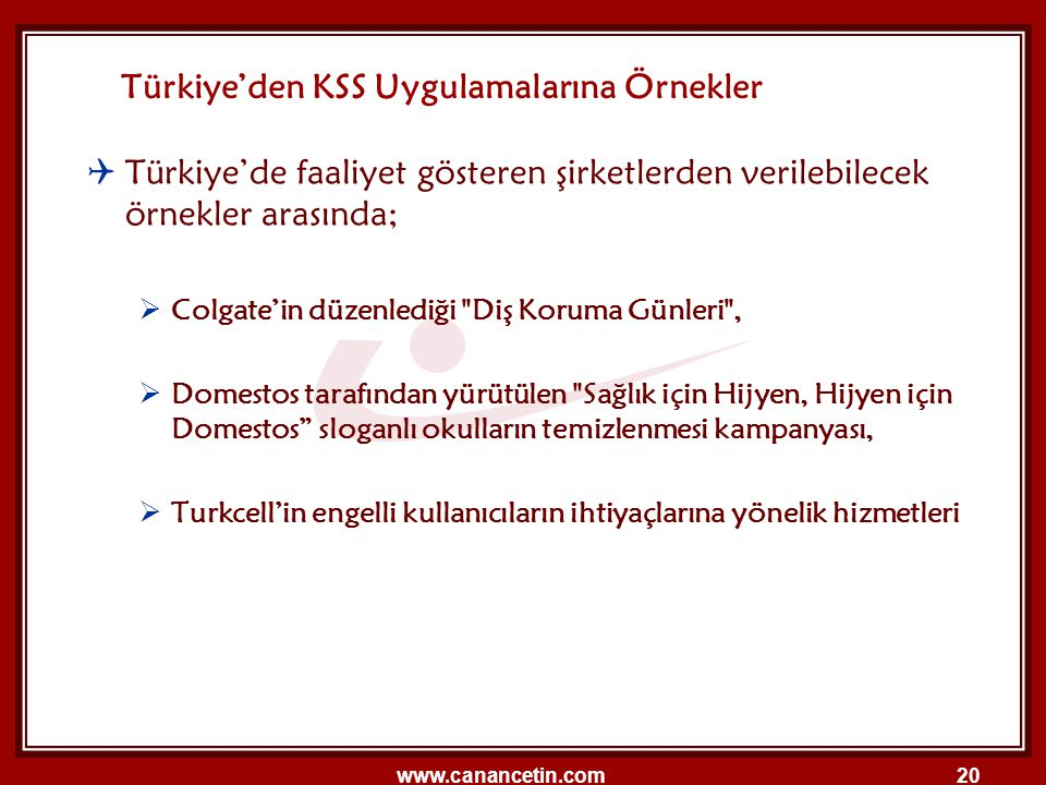 Türkiye'den KSS Uygulamalarına Örnekler